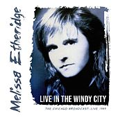Live in the Windy City by Melissa Etheridge