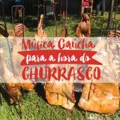 Música Gaúcha para a Hora do Churrasco de Various Artists