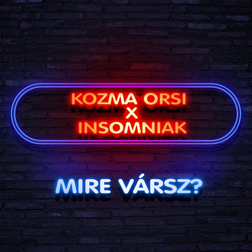 Mire Vársz? by Kozma Orsi