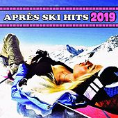 Après Ski 2019 von Various Artists