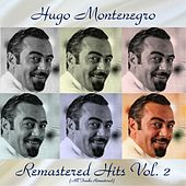Remastered Hits Vol, 2 (All Tracks Remastered) by Hugo Montenegro