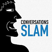 Conversations Slam by Various Artists