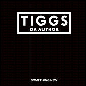 Something New by Tiggs Da Author