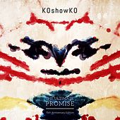 The Ultimate Promise (15th Anniversary Edition) de Koshowko