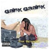 The Revival von Gank Gaank