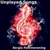 Unplayed Songs de Sergio Pommerening