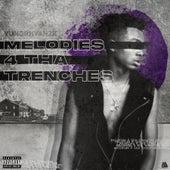 Melodies 4 Tha Trenches von YungRhyan2x