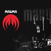 Magma marquee 1974 by Magma