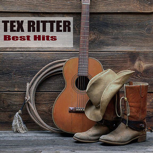 Best Hits by Tex Ritter
