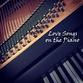 Instrumental Music: Love Songs on the Piano von Instrumental Music From TraxLab