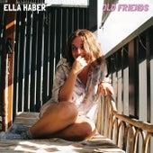 Old Friends di Ella Haber