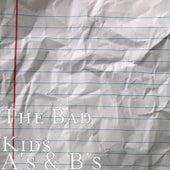 A's & B's van The Bad Kids