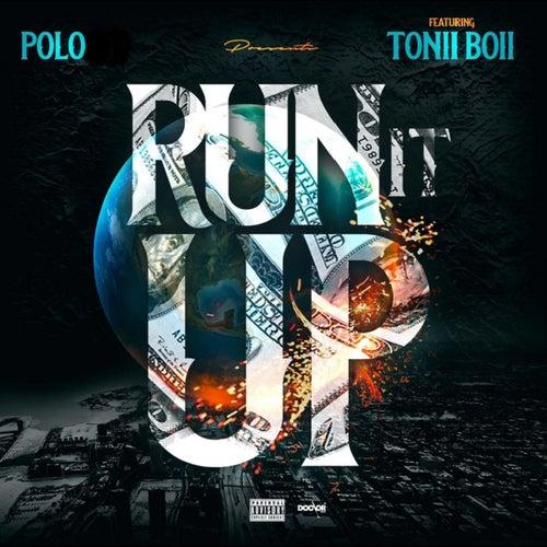 Run It Up di Polo & Pan
