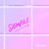 Siempre de Vandera