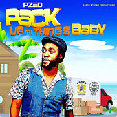 Pack up Mi Things Baby by P. Zed