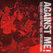 The Disco Before the Breakdown by Against Me!