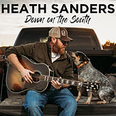 Down on the South by Heath Sanders