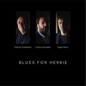 CGP Trío: Blues for Herbie by Various Artists