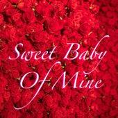Sweet Baby Of Mine von Various Artists