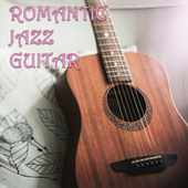Romantic Jazz Guitar de Various Artists