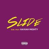 Slide by Dub J