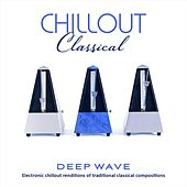 Chillout Classical by Deep Wave