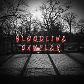 Bloodline Sampler von BloodLine Crew