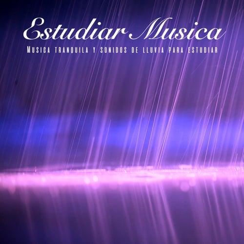 Estudiar Musica: Música tranquila y sonidos de lluvia para estudiar de Musica Para Estudiar Academy