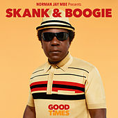 Norman Jay Mbe Presents Good Times - Skank & Boogie de Various Artists
