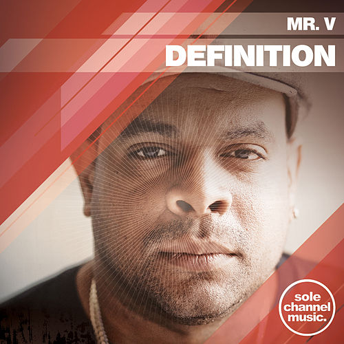 Mr. V - Definition by Mr. V