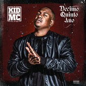 Décimo Quinto Ano by Kid MC