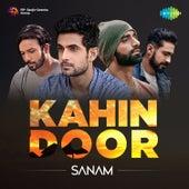 Kahin Door - Single by Sanam