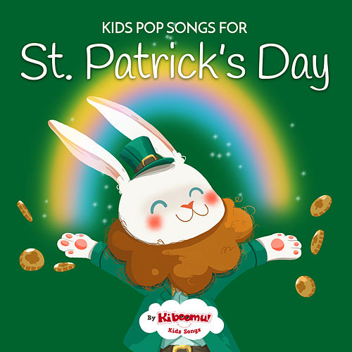 Kids Pop Songs for St. Patrick's Day by The Kiboomers