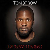 Tomorrow von Drew Moyo