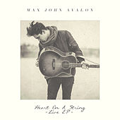 Heart On A String (Live) von Max John Avalon