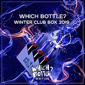 Which Bottle?: WINTER CLUB BOX 2019 - EP van Various Artists