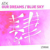 Our Dreams: Blue Sky - Single de Atk