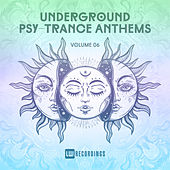 Underground Psy-Trance Anthems, Vol. 06 - EP von Various Artists