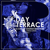 A Day At The Terrace (A Chillin' Lounge Selection), Vol. 1 - EP by Various Artists