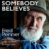 Somebody Believes by Fred Penner