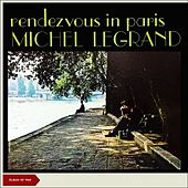 Rendez-vous A Paris (Album of 1962) de Michel Legrand