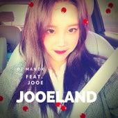 Jooeland (feat. JooE) de DJ Manox