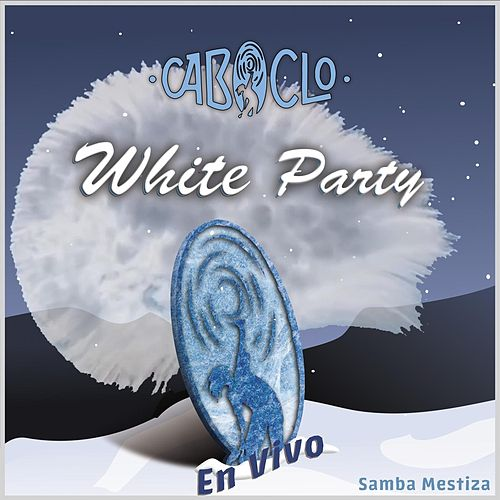 White Party (En Vivo) de Caboclo