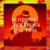 Romantic Boleros For Two de Various Artists
