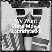 We Want More Movie Soundtracks by Hot Chocolate