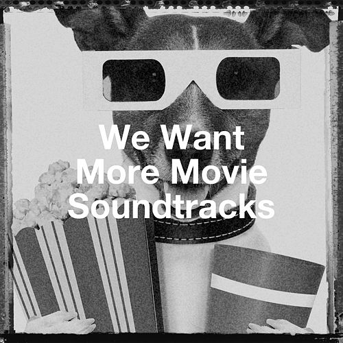 We Want More Movie Soundtracks van Hot Chocolate