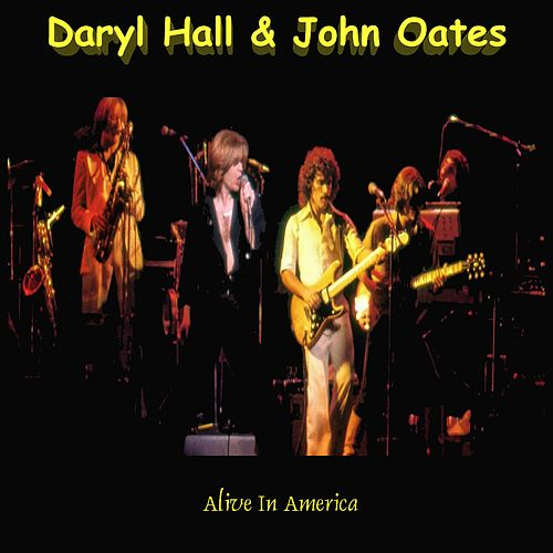 Alive in America de Hall & Oates