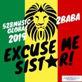 Excuse Me Sister (2019 Remix) von 2baba
