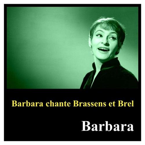 Barbara chante brassens et brel de Barbara