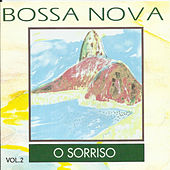 Bossa Nova, Vol. 2: O Sorriso de Various Artists